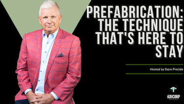 Prefabrication: The Technique That's Here To Stay (Season 2 | Ep. 11)